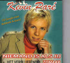 Kevin Pare-Niemand Is Als Jij cd single