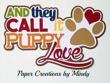 CRAFTECAFE MINDY PUPPY LOVE PET DIE CUT premade paper piecing scrapbook title