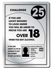 Challenge 25 Alcohol Law Sign Pub Bar Restaurant Licensing Notice Under Age Sign