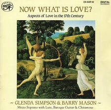Now What Is Love? - Aspects of Love in the 17th Century / Simpson · Mason