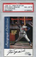 1999 Sports Illustrated Greats of the Game Ferguson Jenkins Autograph PSA NM-MT8