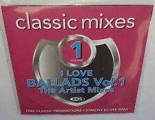 DMC CLASSIC MIXES I LOVE BALLADS VOL 1 THE ARTIST MIXES DJ REMIX SERVICE