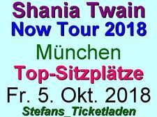 Shania Twain 2 x 2 Top Sitzplätze Fr. 5. Okt. 2018 München Now Tour Arena Mitte!