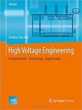 High Voltage Engineering: Fundamentals - Technology - Applications Hardback