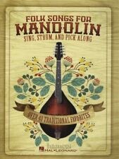 Folk Songs for Mandolin Sing, Strum and Pick Along TAB & Chord Music Book