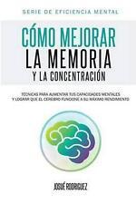 C: T?? 1/2 cnicas Para Aumentar Tus Capacidades Mentales y Lograr Que El Cerebro
