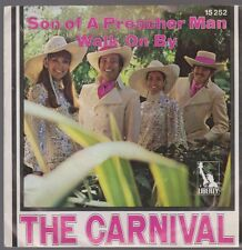 """7"""" The Carnival Son Of A Preacher Man / Walk On By 70`s Liberty"""