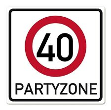 Riesiges PVC Verkehrsschild zum 40. Geburtstag  50cm x 50cm