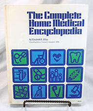 The Complete Home Medical Encyclopedia Elizabeth Elias 1974 Hardcover