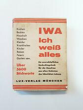 1937 Nachschlagewerk IWA Ich weiß alles Lux Verlag Münschen alt 5600 Stichwörter