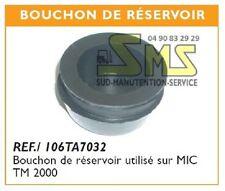 BOUCHON RESERVOIR HYDRAULIQUE TRANSPALETTE MANUEL MIC TM2000 TM 2000 ou HPS