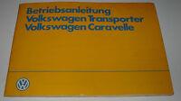 Betriebsanleitung VW Transporter T 3 Bus Bulli Caravelle T3 Bedienungsanleitung!