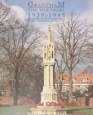 GRANTHAM IN SECOND WORLD WAR Soldiers Army History WW2 Lincolnshire Photographs