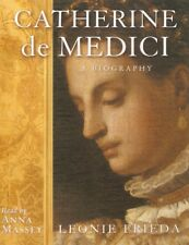 Leonie Frieda - Catherine de Medici : A Biography (4xCass A/Book 2005)