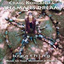 Breathing - Craig & Shaman's Dream Kohland (2003, CD NIEUW)
