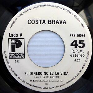 COSTA BRAVA mint minus Salsa Merengue 45 EL DINERO NO ES LA VIDA~YO TAMBIEN BX16