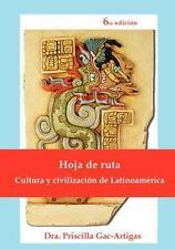 Hoja de Ruta, Cultura y Civilizacion de Latinoamerica (Spanish Edition) by Gac-