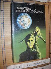 LIBRO - ADDIO TERRA RITORNO AL MIO PIANETA - STEWARD - CAPITOL 1975 - COME NUOVO