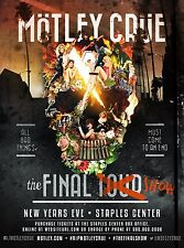 MOTLEY CRUE THE FINAL SHOW EVER TOUR PROMO POSTER STAPLES CENTER LOS ANGELES