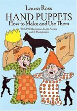 Hand Puppets: How to Make and Use Them (Dover Craf