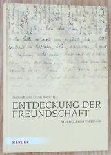 ENTDECKUNG DER FREUNDSCHAFT VON PHILIA BIS FACEBOOK Kugler Borel Herder 2010