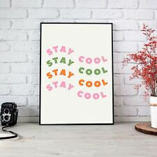 Stay Cool Pink Orange and Green Poster Print Wall Art | Unframed A6 A5 A4