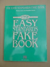 Fake Book: THE EASY STANDARDS FAKE BOOK over 100 songs in the key of C