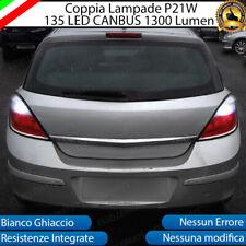 COPPIA LAMPADE RETROMARCIA 135 LED P21W CANBUS OPEL ASTRA H GTC 6000K NO ERROR