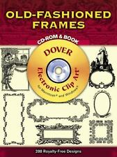 Old-Fashioned Frames CD-ROM and Book (Dover Electronic Clip Art) by Dover
