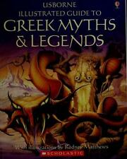 Usborne Illustrated Guide to Greek Myths and Legends by Evans, Cheryl
