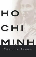 Ho Chi Minh: A Life: By Duiker, William J