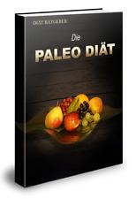 ebook  Die Paleo Diät Ratgeber Diät Abnehmen Reseller PLR-Lizenz