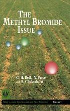Wiley Series in Agrochemicals and Plant Protection: The Methyl Bromide Issue...