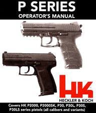 HECKLER & KOCH HK P2000 & P30 PISTOL OWNERS INSTRUCTION MANUAL -HK H&K