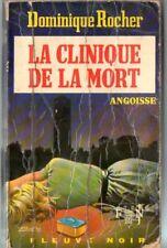 ANGOISSE n°257 # DOMINIQUE ROCHER # la clinique de la mort # EO 1974 FLEUVE NOIR