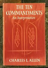 The Ten Commandments: An Interpretation by Charles L. Allen - Biblical Studies