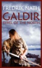 Galdir - Rebel of the North by Fredrik Nath (2012, Paperback)