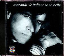 GIANNI MORANDI - LE ITALIANE SONO BELLE - CD ALBUM [1109]