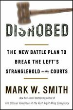 Disrobed by Mark W. Smith - Courts - hardcover - disrobed: - w.