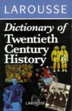 Larousse Dictionary of Twentieth Century History