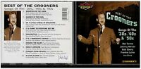 CD - 2228 - BEST OF THE CROONERS - SONGS OF THE '30S , '40S & '50S
