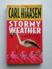 Carl Hiaasen:  STORMY WEATHER  Paperback Book