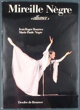 "MIREILLE NEGRE ""ALLIANCE"" - ENVOI / DEDICACE MIREILLE DE JESUS - Danse"