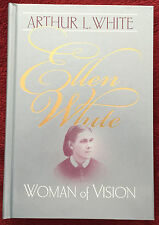 Ellen White Woman of Vision by Arthur L White © 2000 HB Review & Herald EGW SDA