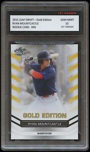 RYAN MOUNTCASTLE 2015 LEAF GOLD 1ST GRADED 10 ROOKIE CARD RC BALTIMORE ORIOLES