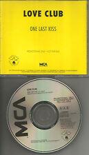 LOVE CLUB One last kiss 1990 USA Rare PROMO Radio DJ CD Single MINT cd45 18329