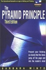 The Pyramid Principle: Third Edition Barbara Minto