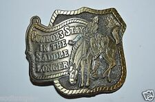 """WOW Vintage 1980 """"Cowboys Stay in the Saddle Longer"""" Western Belt Buckle Rare"""