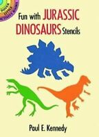 Very Good, Fun with Jurassic Dinosaurs Stencils: Dover Little Activty Books (Dov