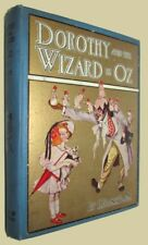 Frank L. BAUM DOROTHY AND THE WIZARD OF OZ Illustrated John R. Neill 1911
